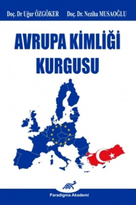 Avrupa Kimliği Kurgusu