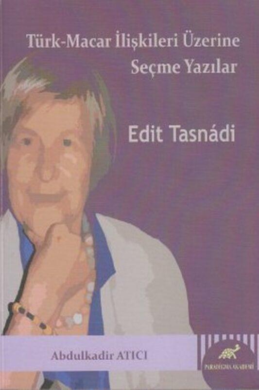 Türk – Macar İlişkileri Üzerine Seçme Yazılar