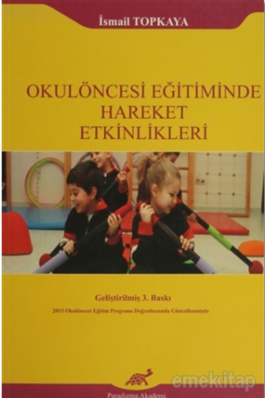 Okulöncesi Eğitiminde Hareket Etkinlikleri