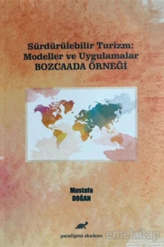Sürdürülebilir Turizm: Modeller ve Uygulamalar (Bozcaada Örneği)