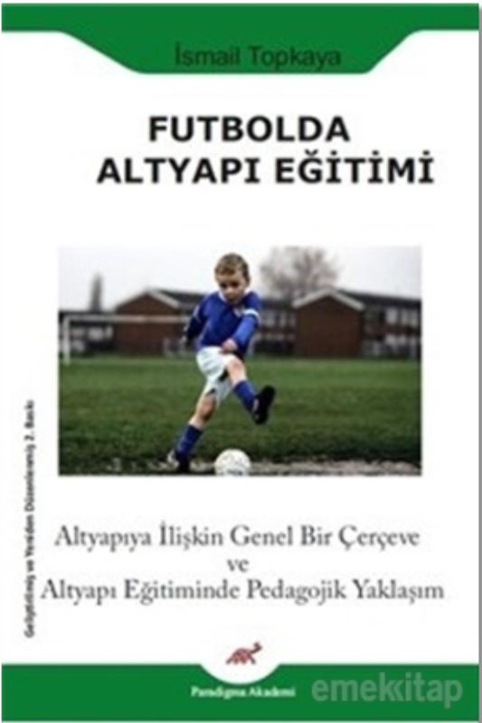 Futbolda Altyapı Eğitimi