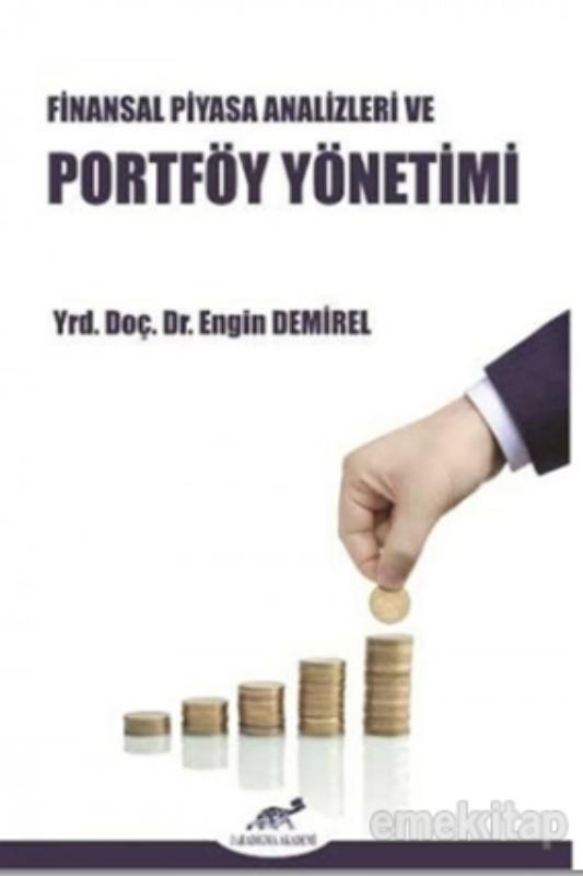 Finansal Piyasa Analizleri ve Portföy Yönetimi