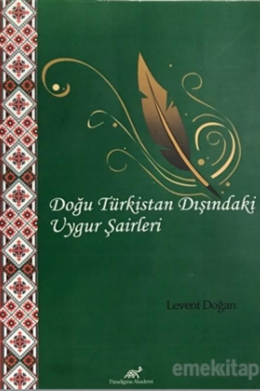 Doğu Türkistan Dışındaki Uygur Şairleri