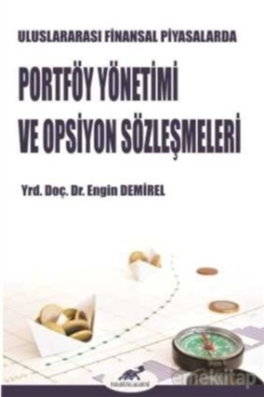 Uluslararası Finansal Piyasalarda Portföy Yönetimi ve Opsiyon Sözleşmeleri