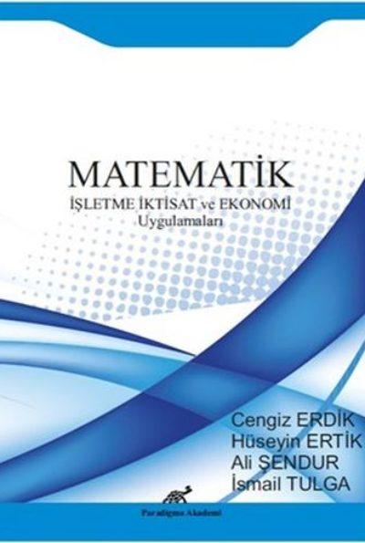 Matematik  İşletme İktisat ve Ekonomi Uygulamaları