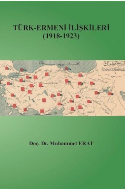 Türk-Ermeni İlişkileri 1918-1923