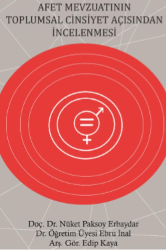 Afet Mevzuatının Toplumsal Cinsiyet Açısından İncelenmesi
