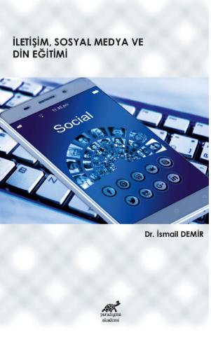 İletişim, Sosyal Medya ve Din Eğitimi
