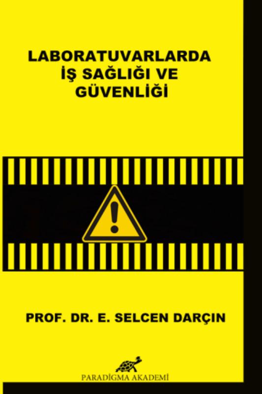 Laboratuvarlarda İş Sağlığı ve Güvenliği