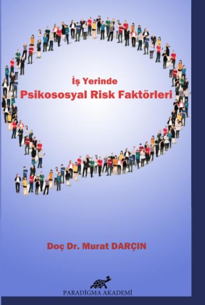 İş Yerinde Psikososyal Risk Faktörleri