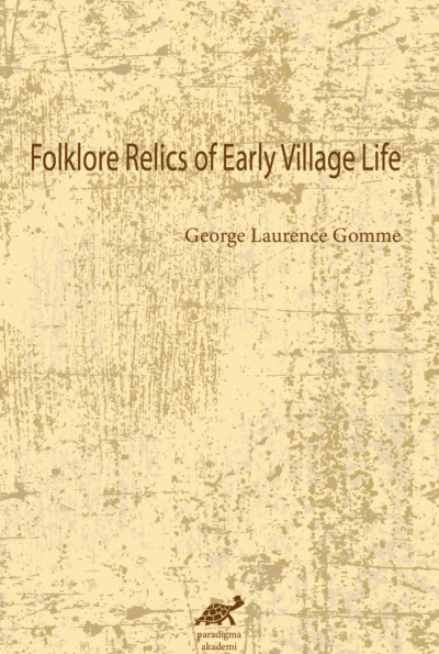 Folklore Relics of Early Village Life