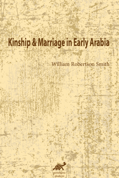 Kinship & Marriage in Early Arabia
