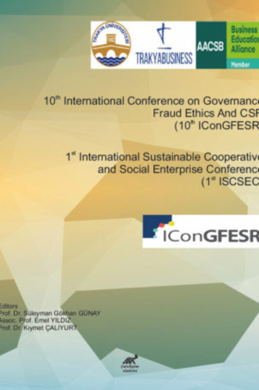 1st International Sustainable Cooperative and Social Enterprise Conference (1st ISCSEC) & 10th International Conference on Governance Fraud Ethics And CSR (10thIConGFESR)