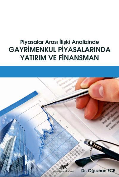 Piyasalar Arası İlişki Analizinde GAYRİMENKUL PİYASALARINDA YATIRIM VE FİNANSMAN