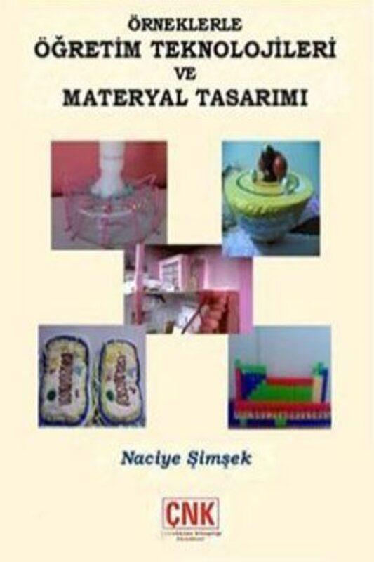 Örneklerle Öğretim Teknolojileri ve Materyal Tasarımı