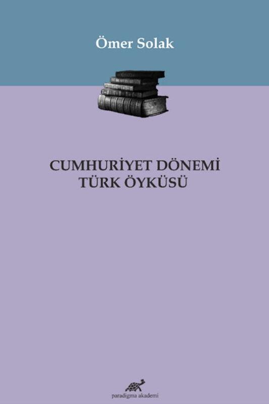 Cumhuriyet Dönemi Türk Öyküsü