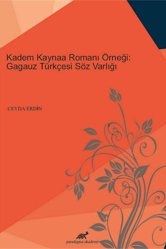 Kadem Kaynaa Romanı Örneği: Gagauz Türkçesi Söz Varlığı