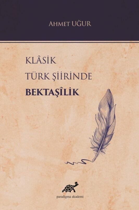 Klasik Türk Şiirinde Bektaşilik