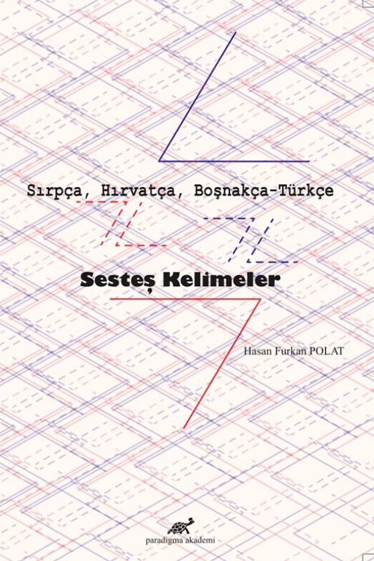 Sırpça, Hırvatça, Boşnakça-Türkçe Sesteş Kelimeler