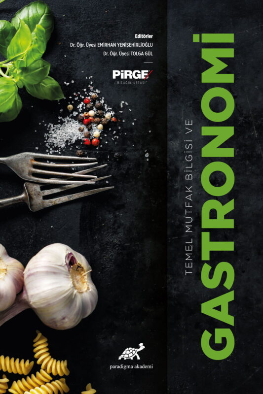 Temel Mutfak Bilgisi ve Gastronomi