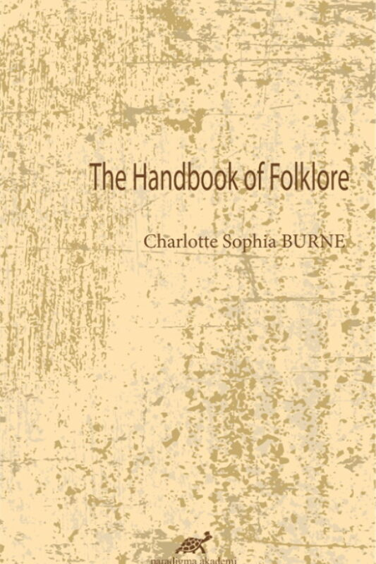 The Hand Book of Folklore