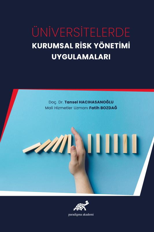 Üniversitelerde Kurumsal Risk Yönetimi Uygulamaları