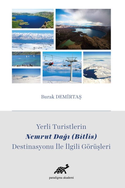 Yerli Turistlerin Nemrut Dağı (Bitlis) Destinasyonu ile İlgili Görüşleri