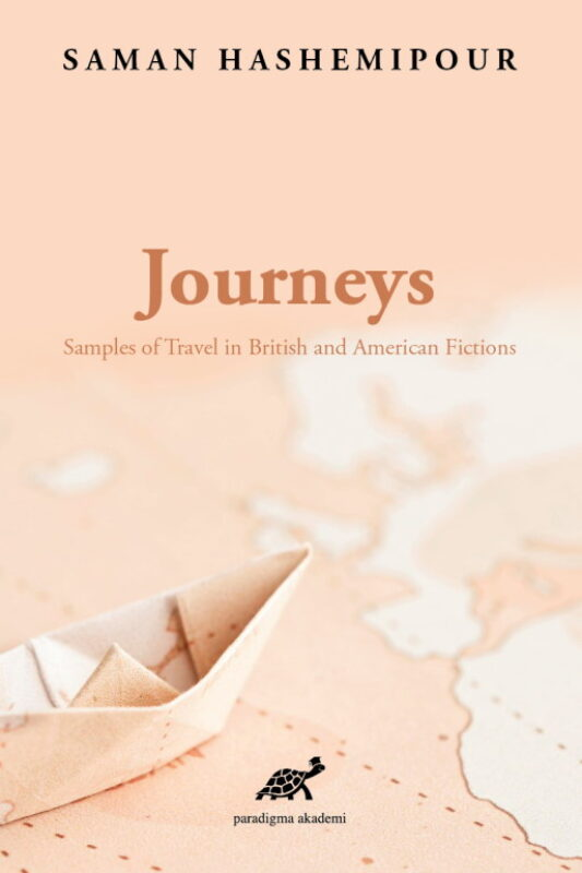 Journeys: Samples of Travel in British and American Fictions