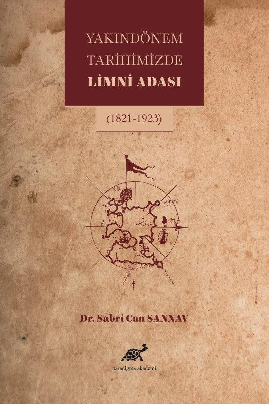 Yakın Dönem Tarihimizde Limni Adası (1821-1923)