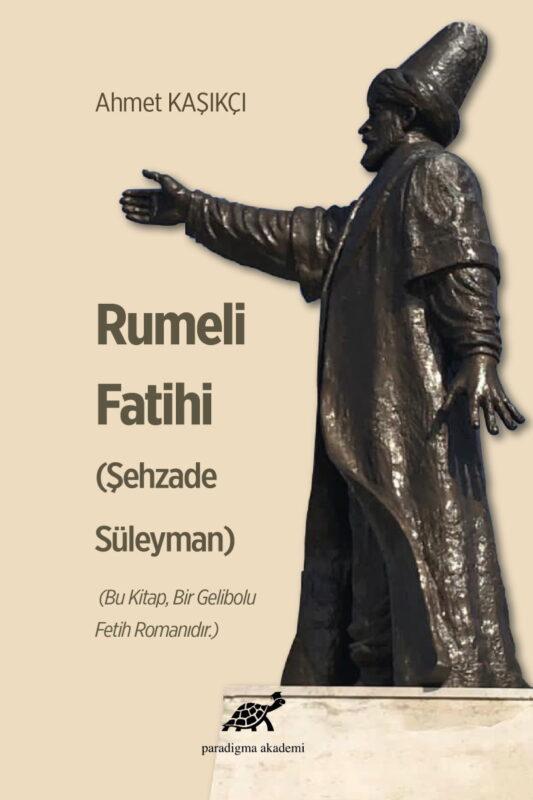 Rumeli Fatihi (Şehzade Süleyman)