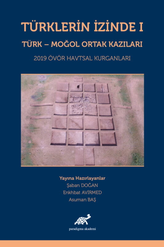 Türklerin İzinde I Türk-Moğol Ortak Kazıları 2019 Ovör Havtsal Kurganları