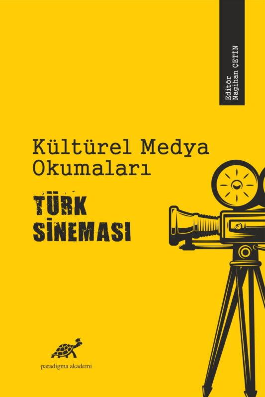 Kültürel Medya Okumaları: Türk Sineması