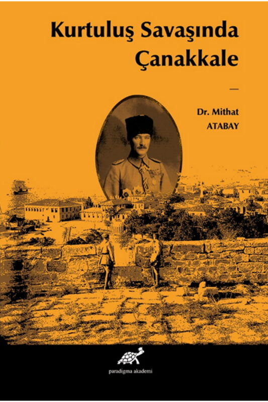 Kurutuluş Savaşında Çanakkale