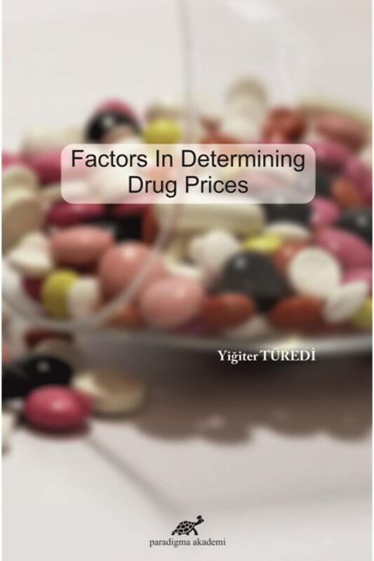 Factors In Determining Drug Prices