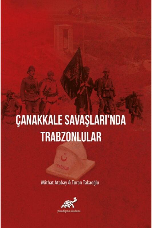 Çanakkale Savaşlarında Trabzonlular