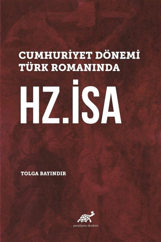 Cumhuriyet Dönemi Türk Romanında Hz. İsa
