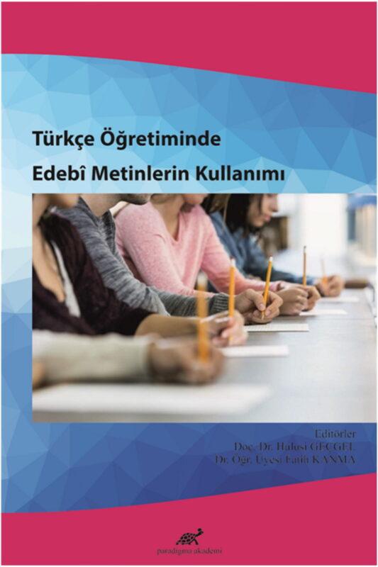 Türkçe Öğretiminde Edebî Metinlerin Kullanımı