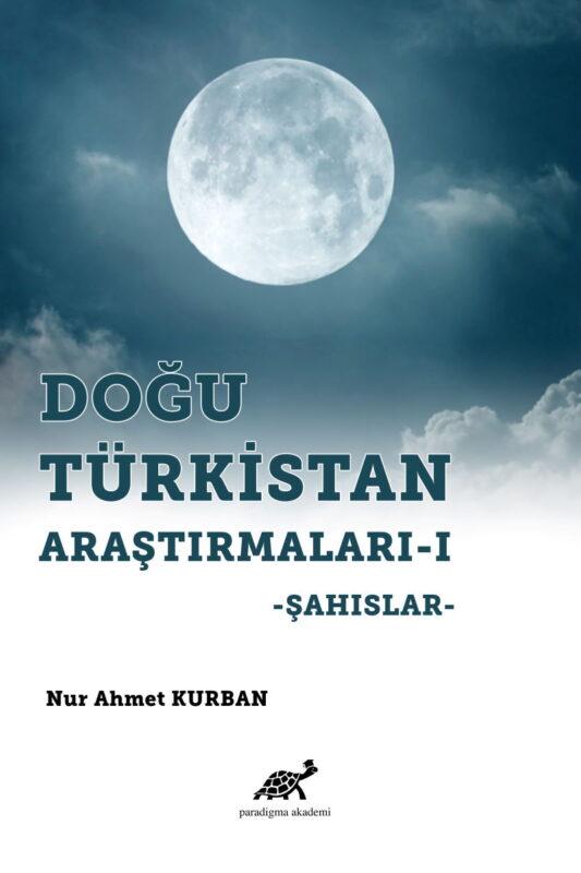 Doğru Türkistan Araştırmaları – I: Şahıslar