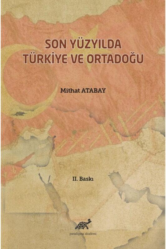 Son Yüzyılda Türkiye Ortadoğu